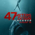 47 Meters Down- Uncaged